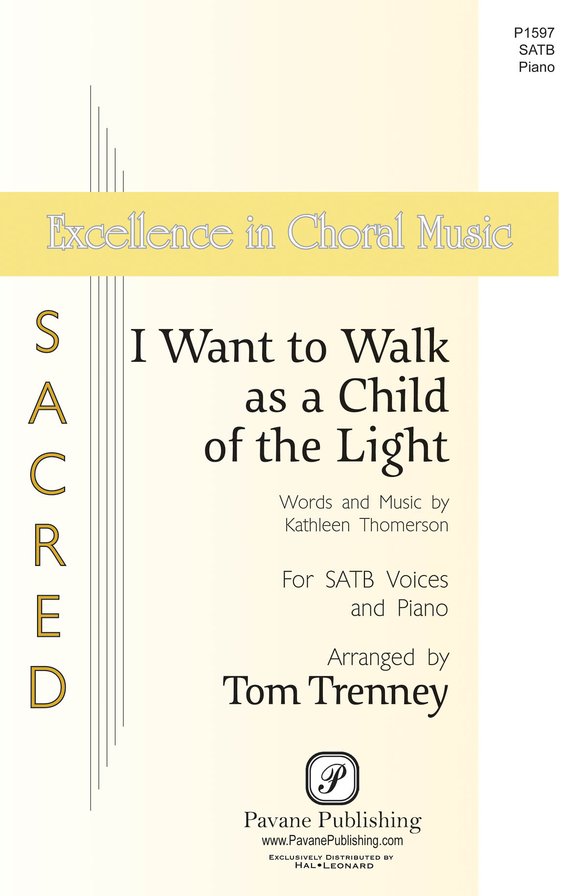 Kathleen Thomerson: I Want to Walk as a Child of the Light: SATB: Vocal Score