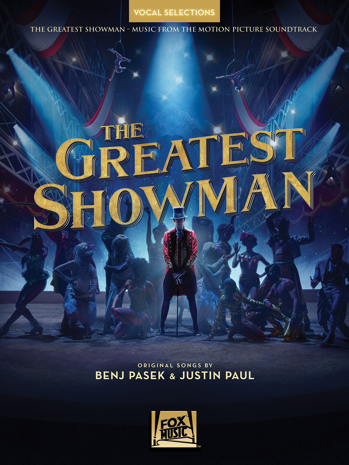 Daniel Messé Nathan Tysen: The Greatest Showman - Vocal Selections: Piano  Vocal