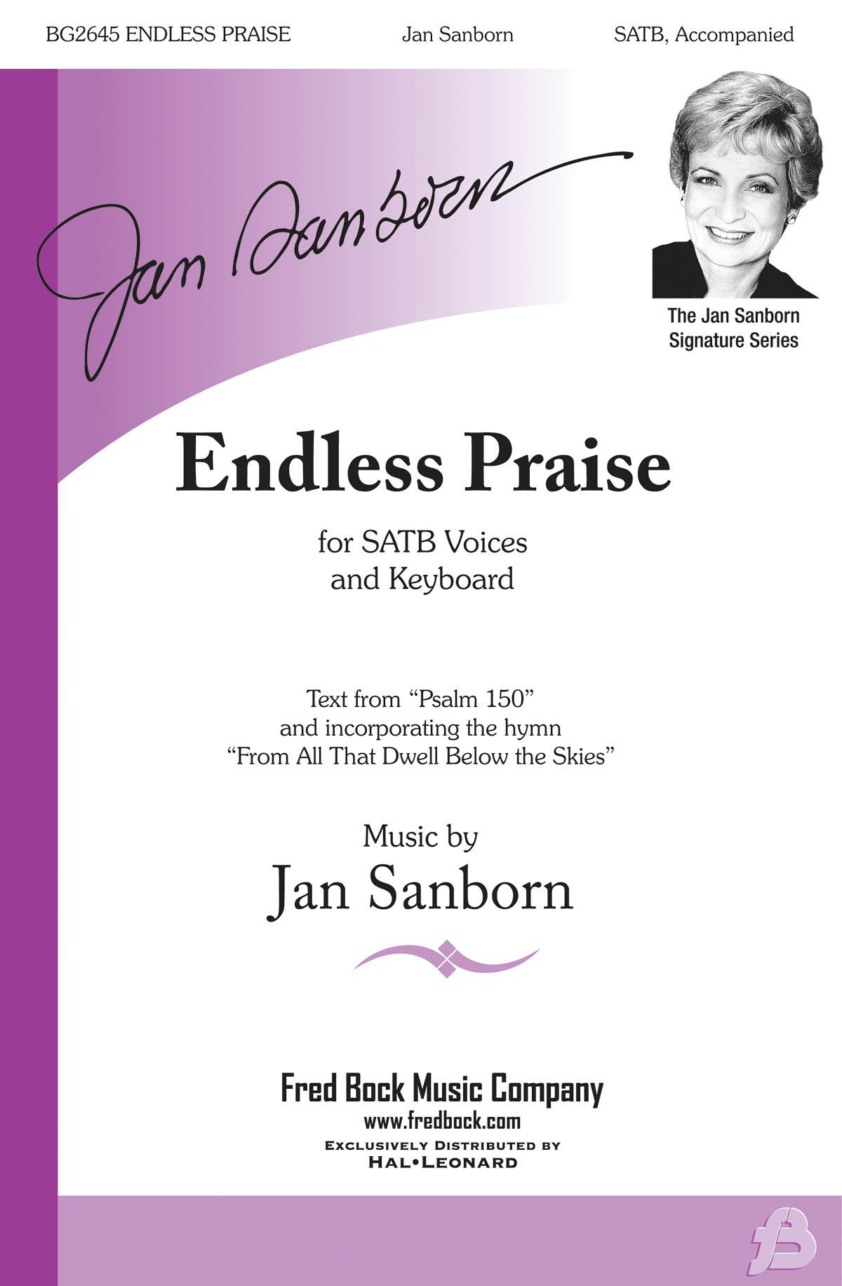 Jan Sanborn: Endless Praise: SATB: Vocal Score