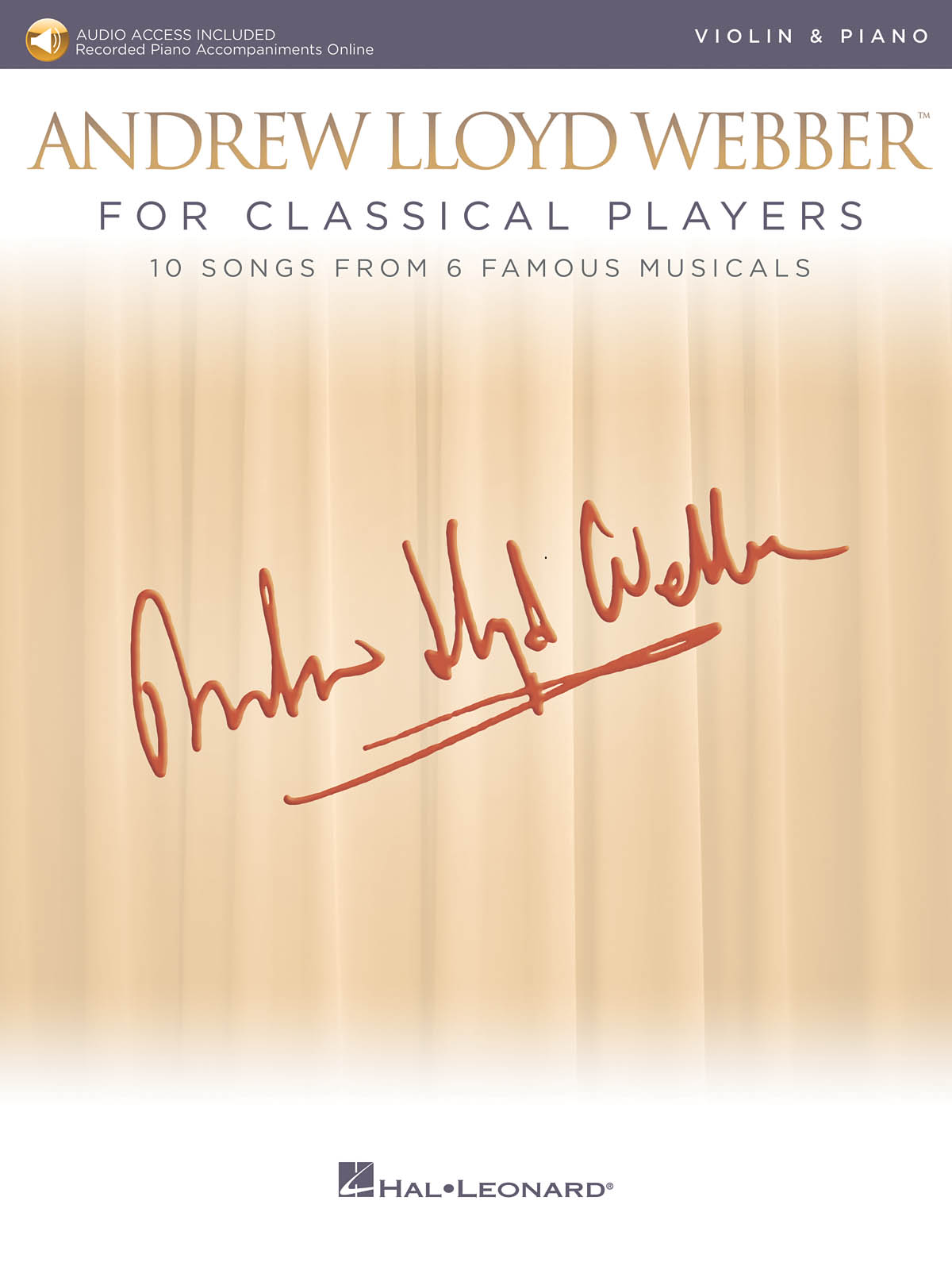 Andrew Lloyd Webber: Andrew Lloyd Webber for Classical Players: Violin and