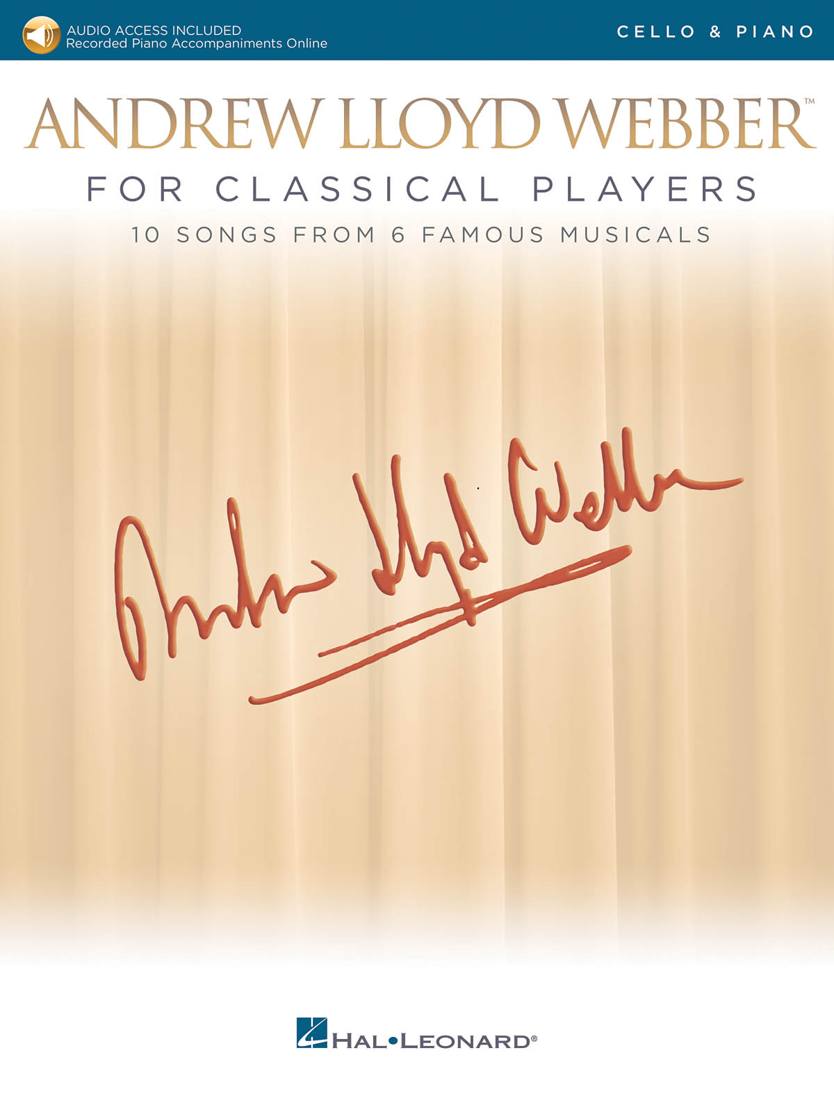 Andrew Lloyd Webber: Andrew Lloyd Webber for Classical Players: Cello and