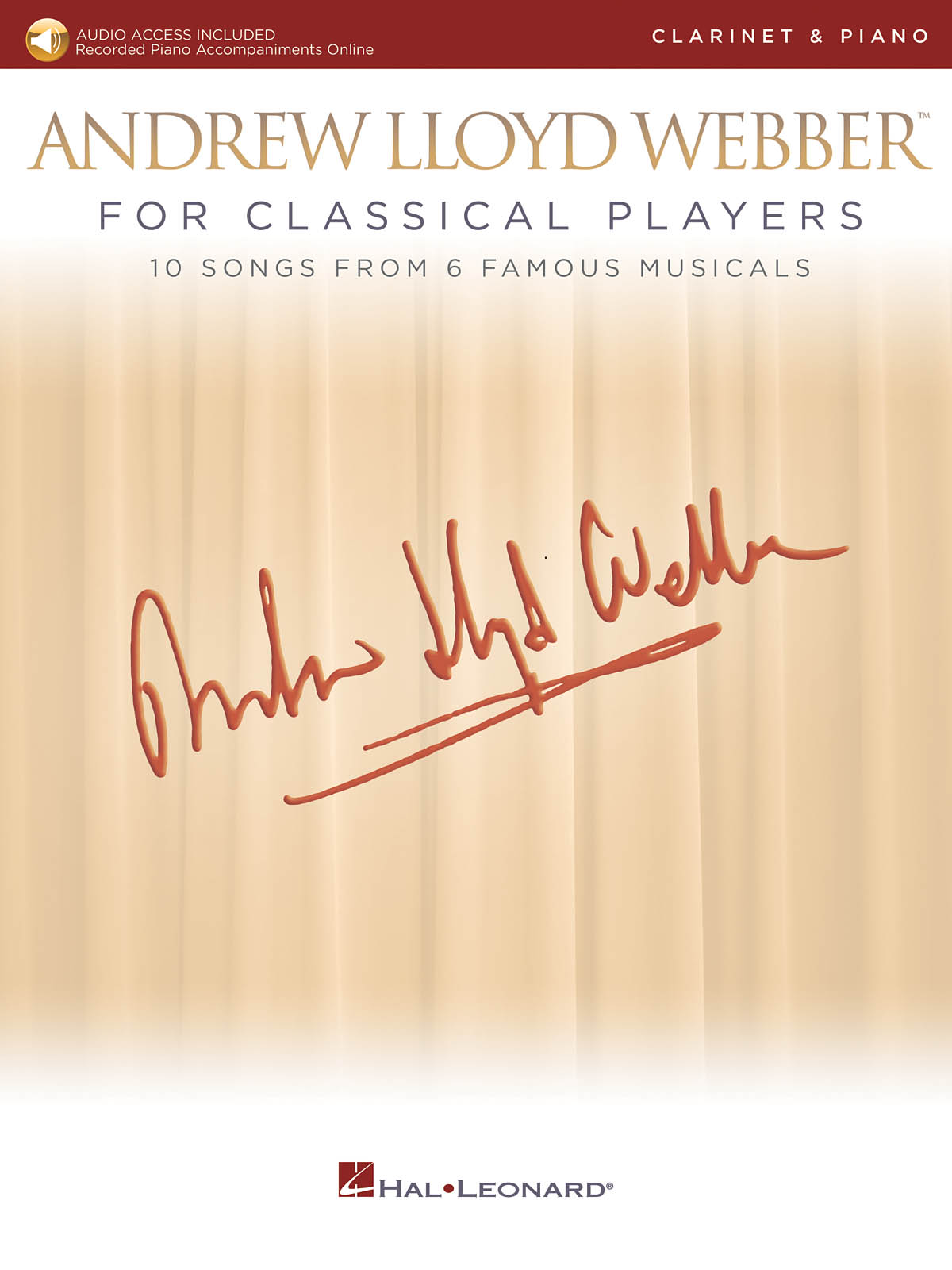 Andrew Lloyd Webber: Andrew Lloyd Webber for Classical Players: Clarinet and