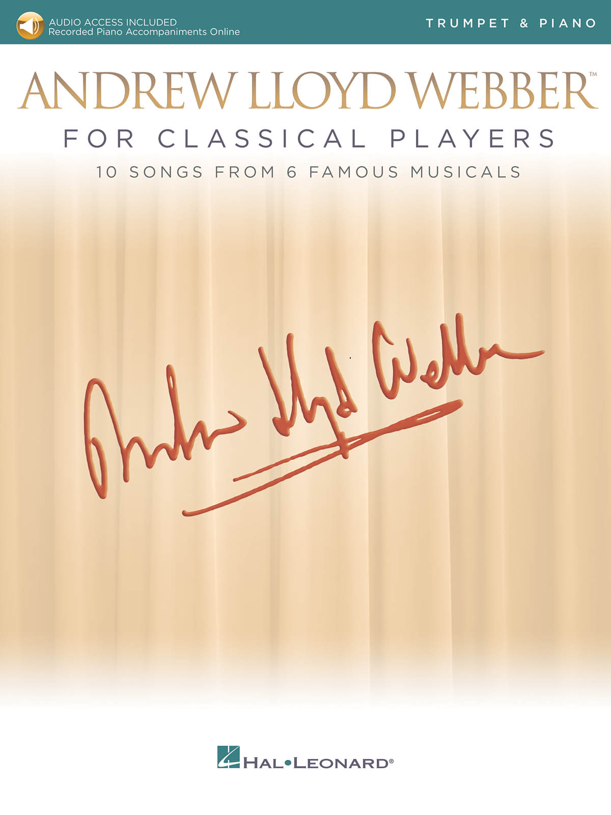 Andrew Lloyd Webber: Andrew Lloyd Webber for Classical Players: Trumpet and