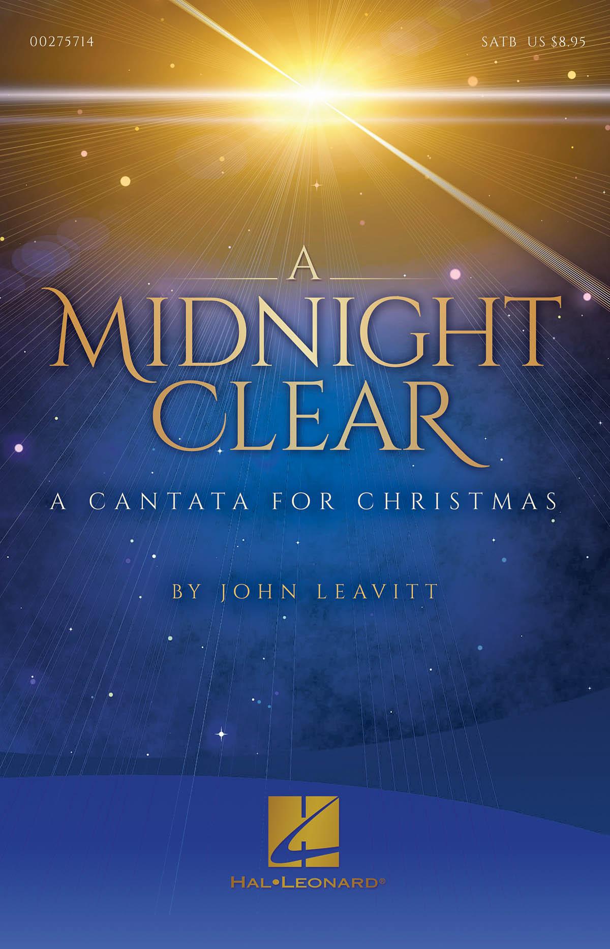 John Leavitt: A Midnight Clear: Mixed Choir a Cappella: Vocal Score