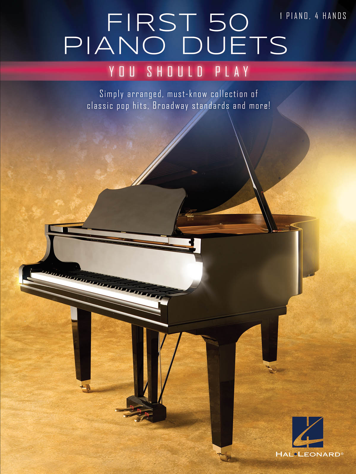 First 50 Piano Duets You Should Play: Piano 4 Hands: Instrumental Collection