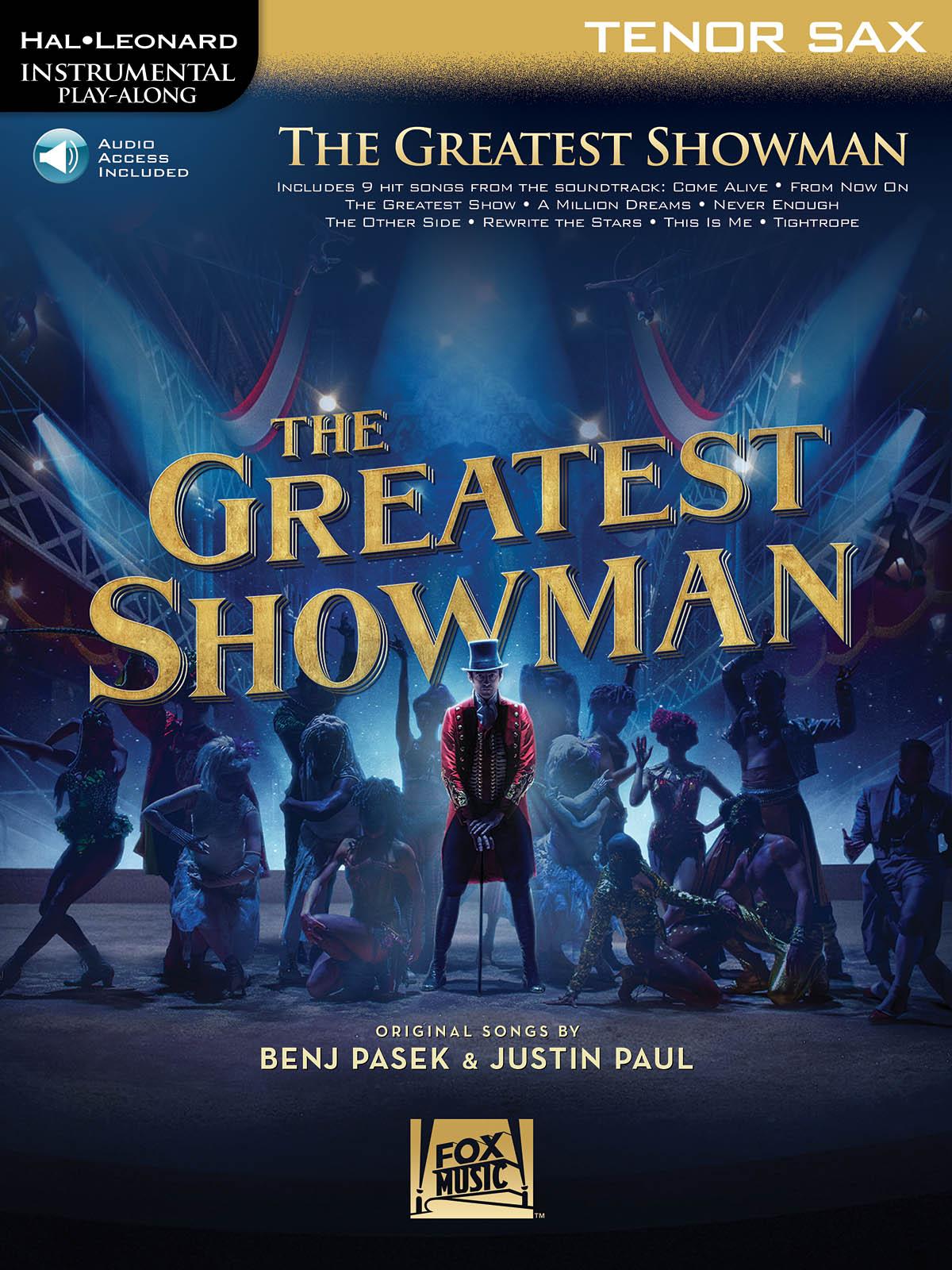 Benj Pasek Justin Paul: The Greatest Showman - Tenor Saxophone: Tenor Saxophone: