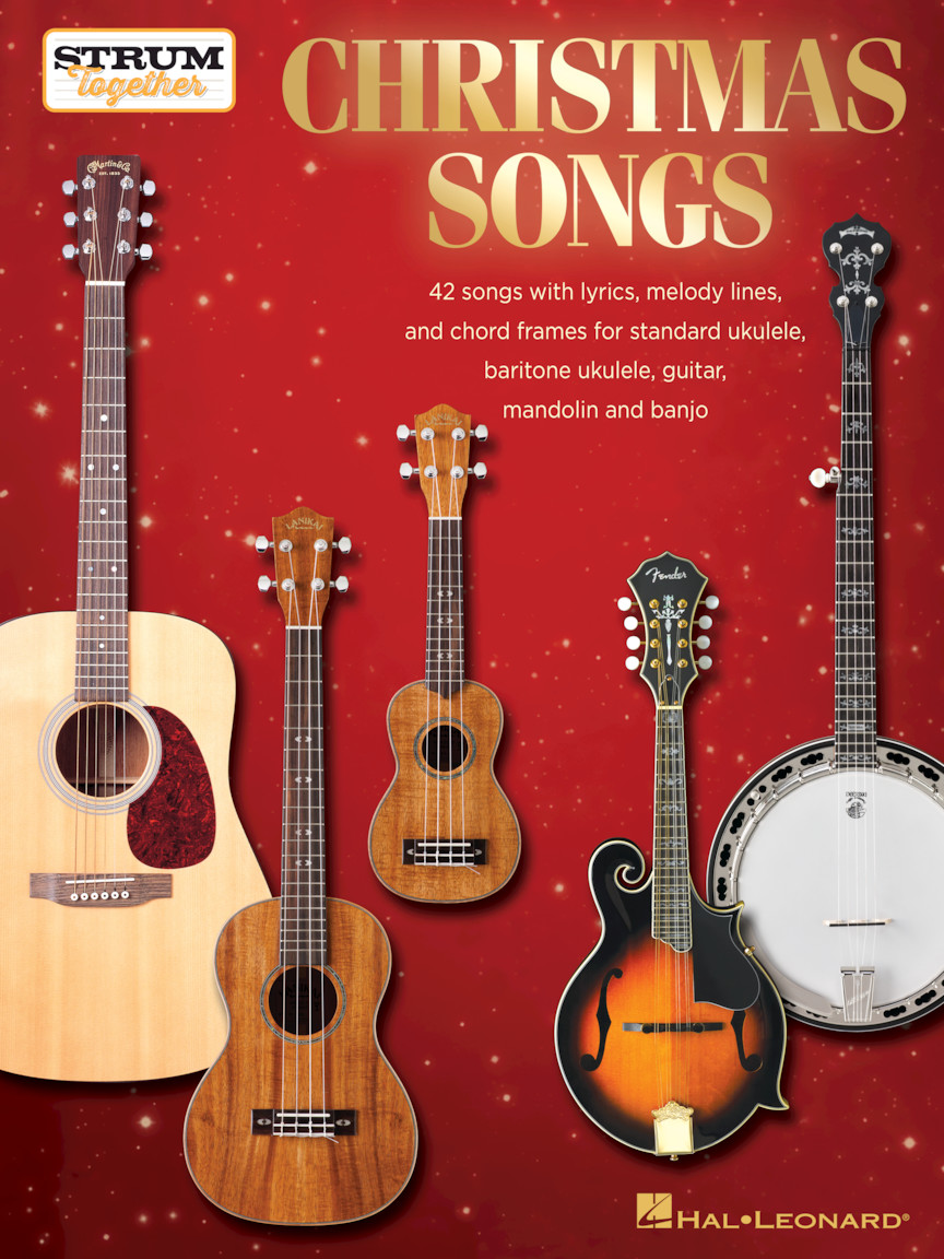 Christmas Songs - Strum Together: Melody  Lyrics and Chords: Mixed Songbook