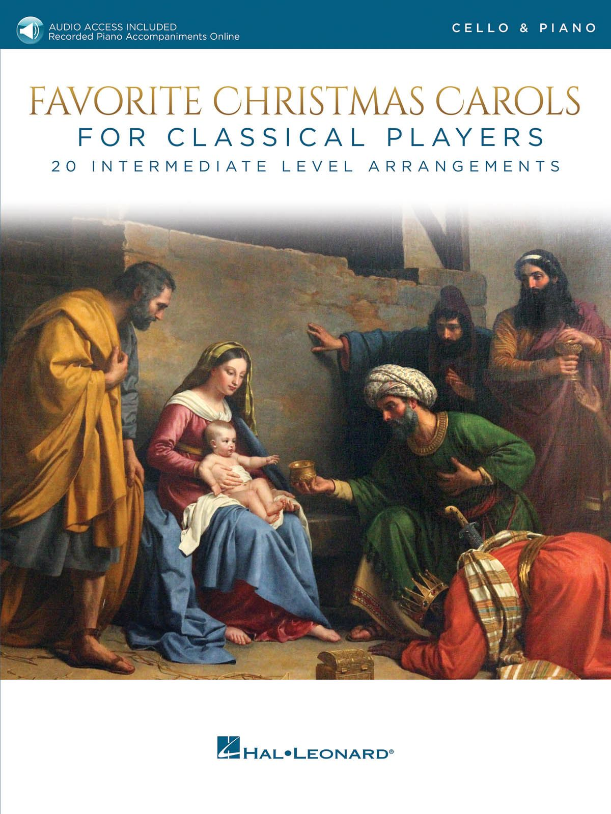 Favorite Christmas Carols for Classical Players: Cello and Accomp.: Instrumental