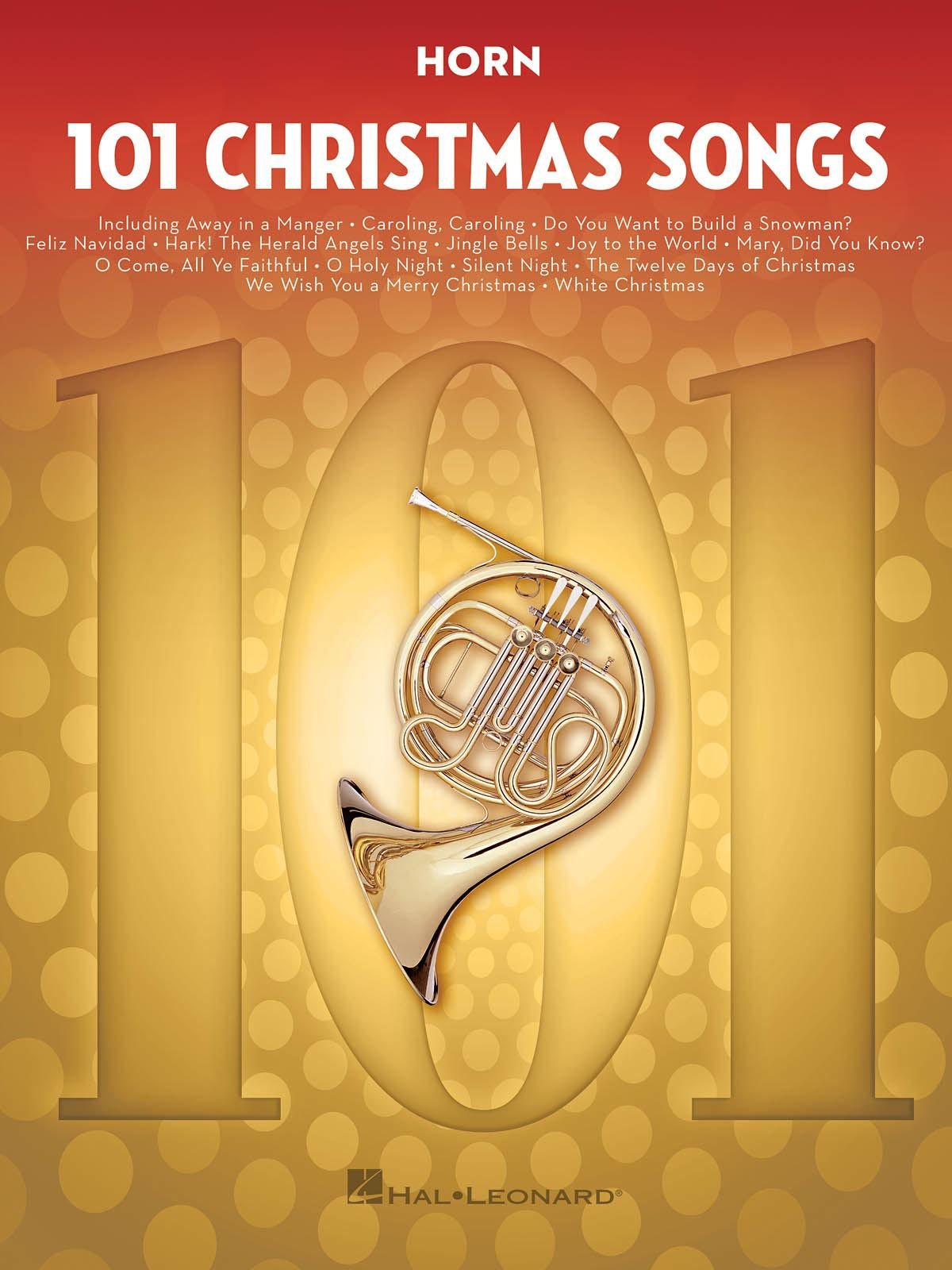 101 Christmas Songs: French Horn Solo: Instrumental Album