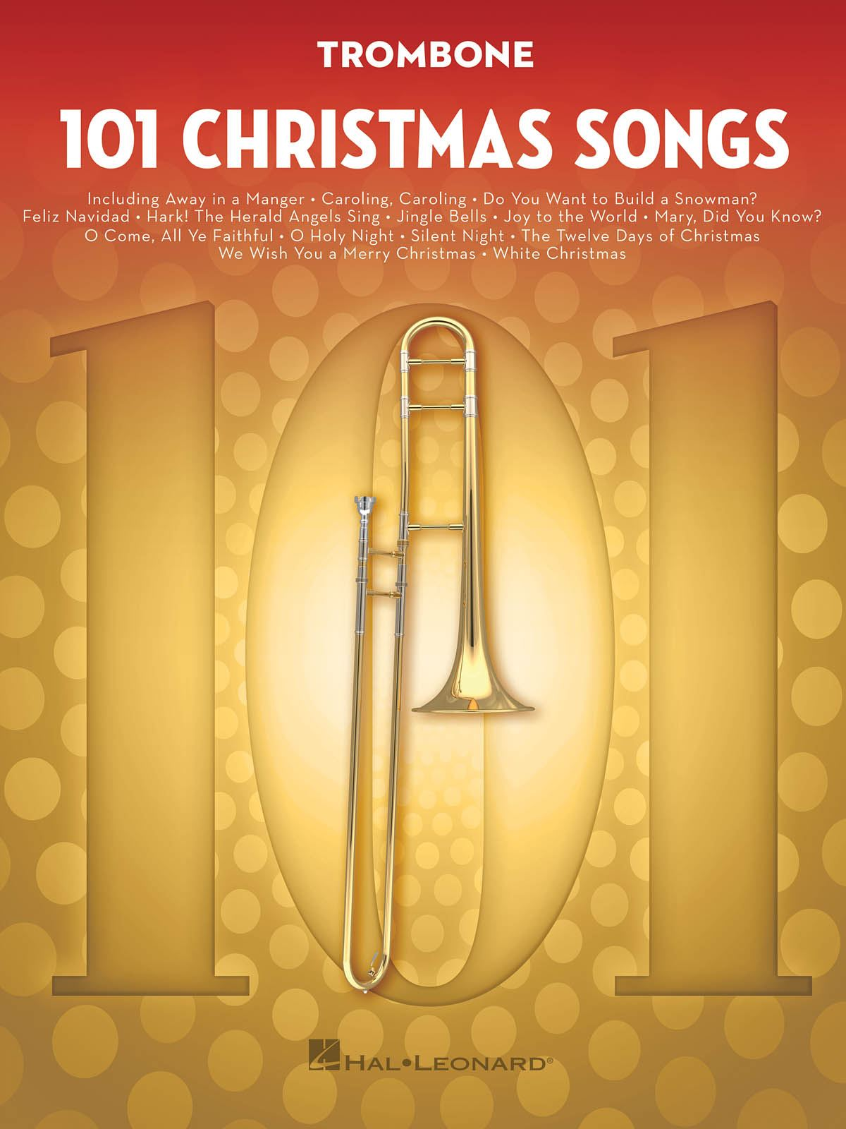 101 Christmas Songs: Trombone Solo: Instrumental Album