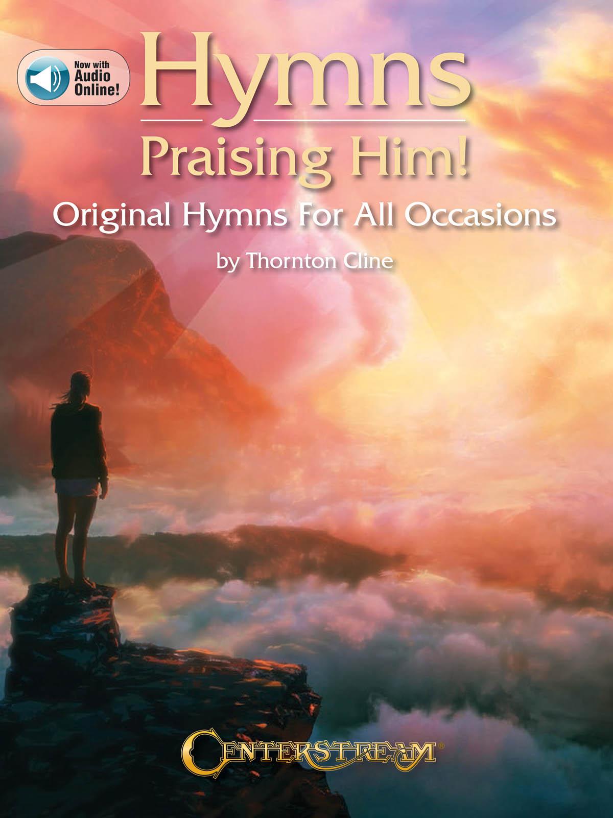 Thornton Cline: Hymns Praising Him!: Piano: Instrumental Album