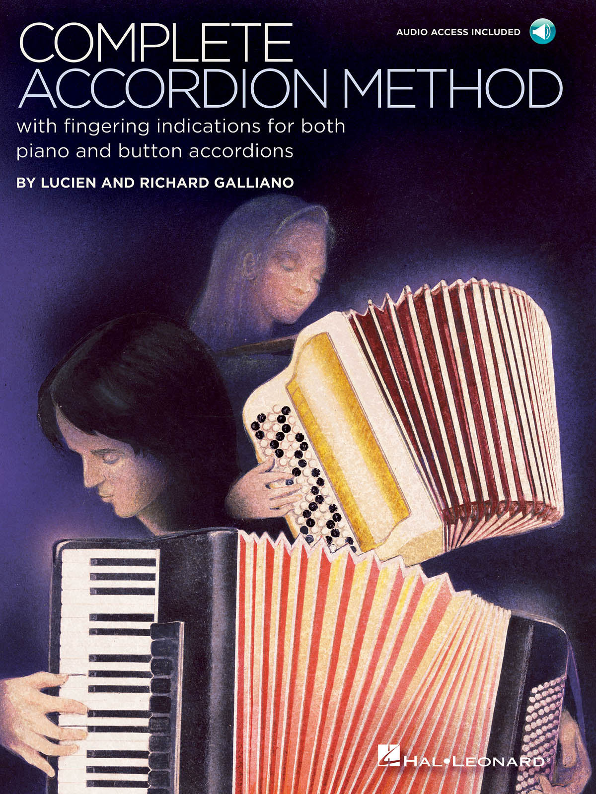 Lucien Galliano Richard Galliano: Complete Accordion Method: Accordion Solo: