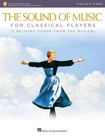 Oscar Hammerstein II Richard Rodgers: The Sound of Music for Classical Players: