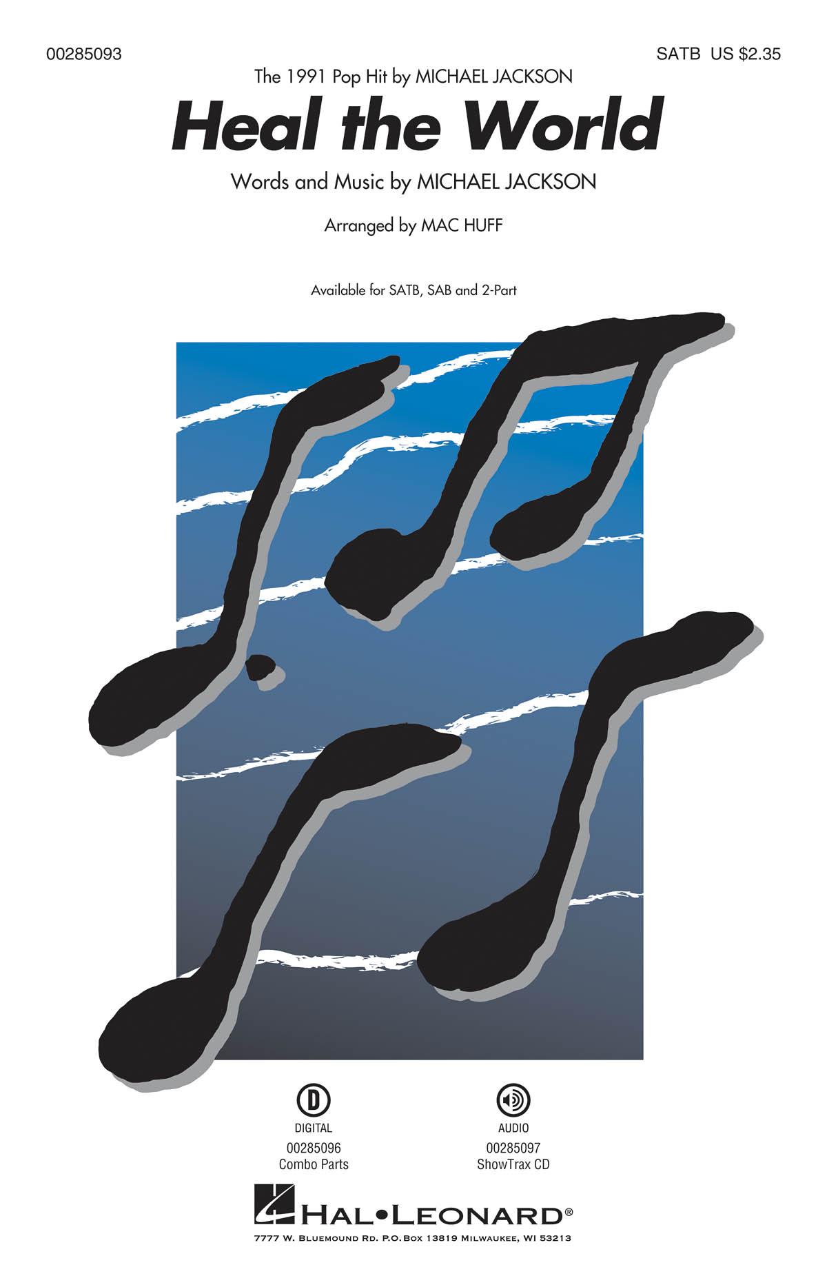 Michael Jackson: Heal the World: Mixed Choir a Cappella: Vocal Score
