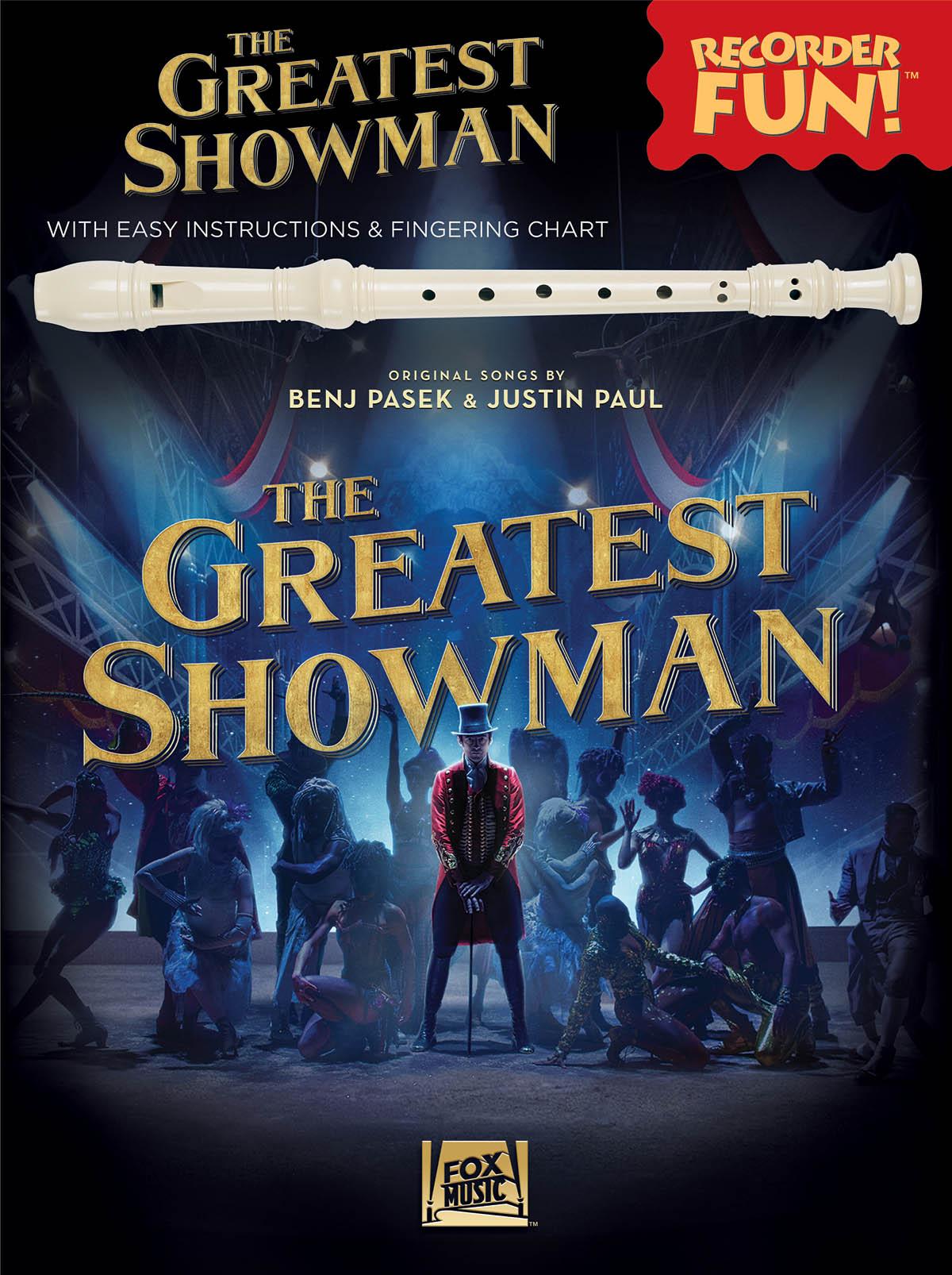 Benj Pasek Justin Paul: The Greatest Showman - Recorder Fun!: Recorder: