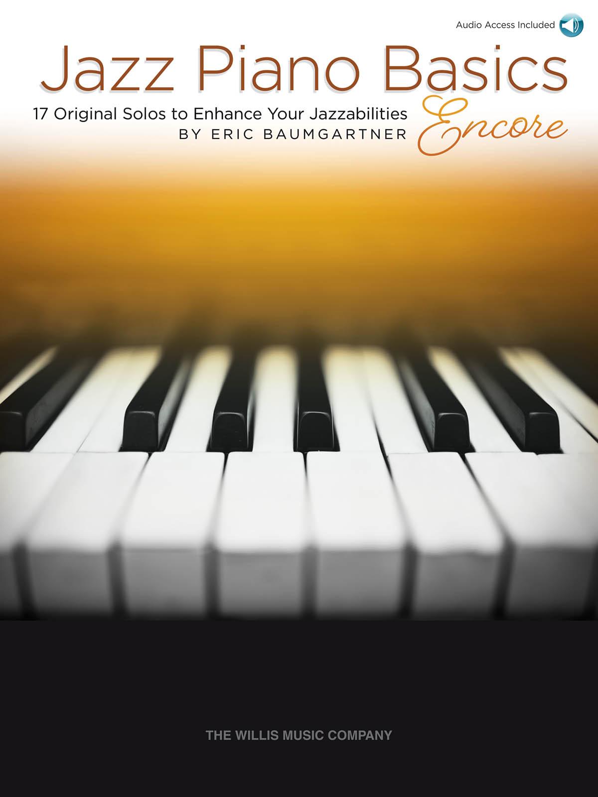 Eric Baumgartner: Jazz Piano Basics - Encore: Piano: Instrumental Album