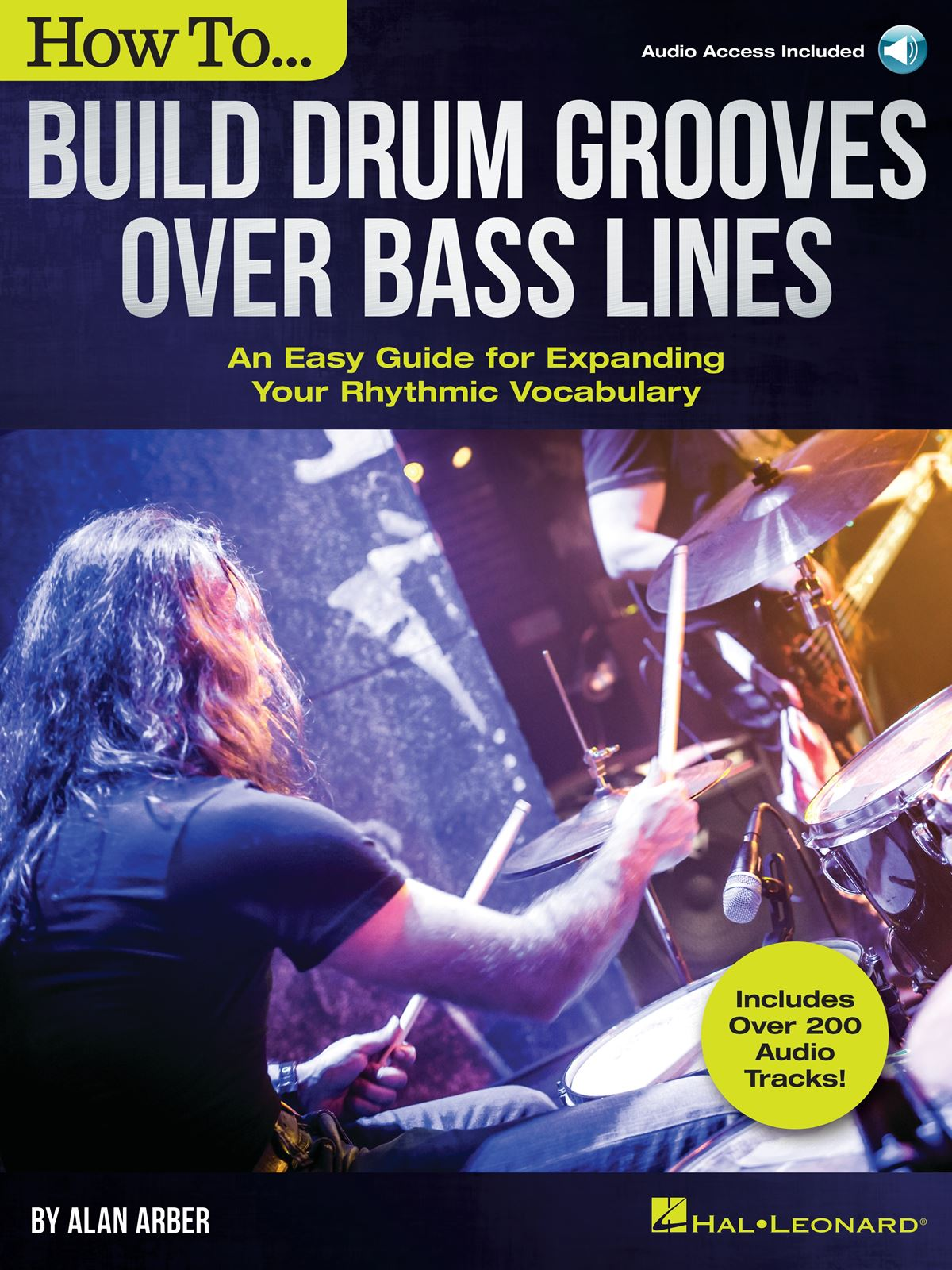 How to Build Drum Grooves Over Bass Lines: Drum Kit: Instrumental Tutor