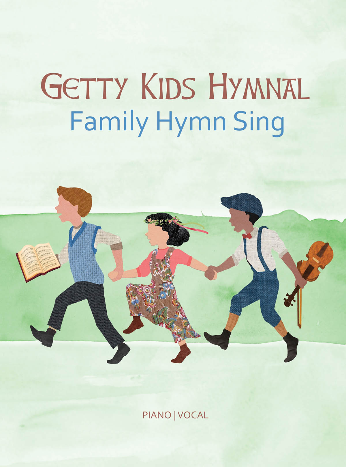 Keith Getty Kristyn Getty: Getty Kids Hymnal - Family Hymn Sing: Vocal and
