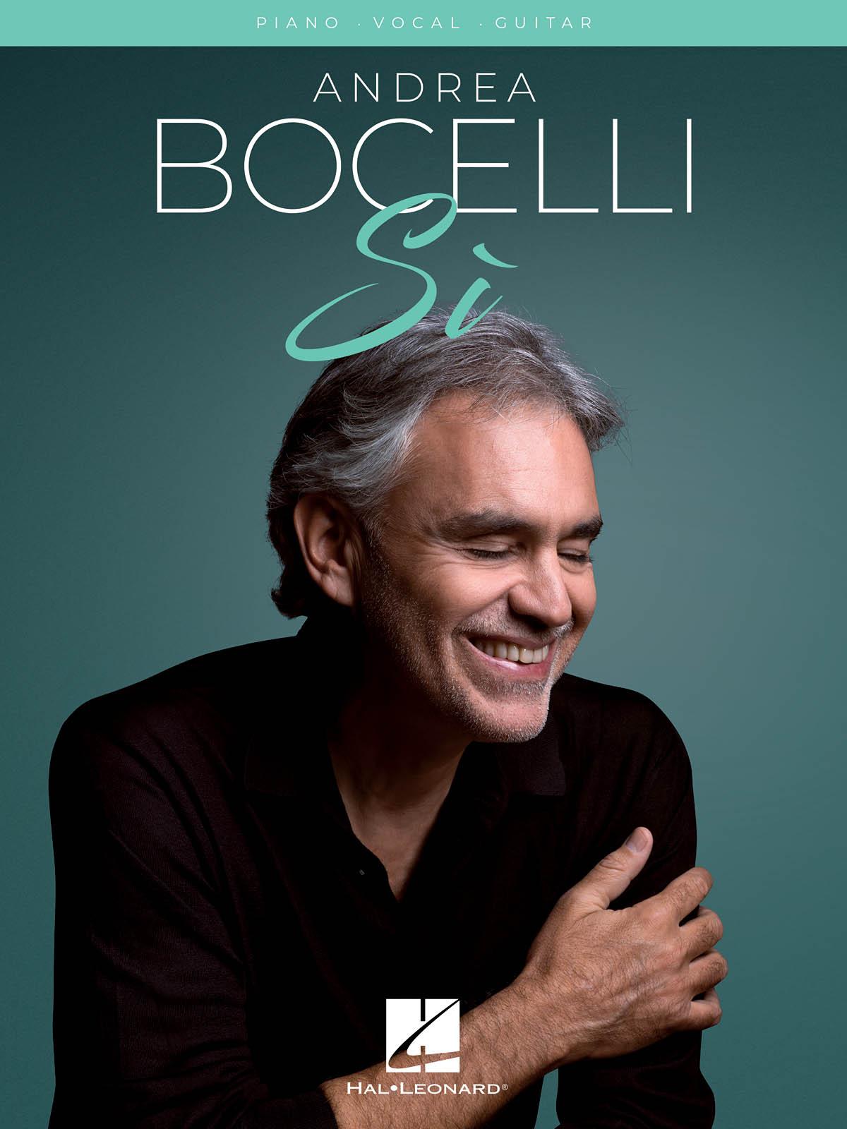Andrea Bocelli: Andrea Bocelli – Si: Vocal and Piano: Album Songbook