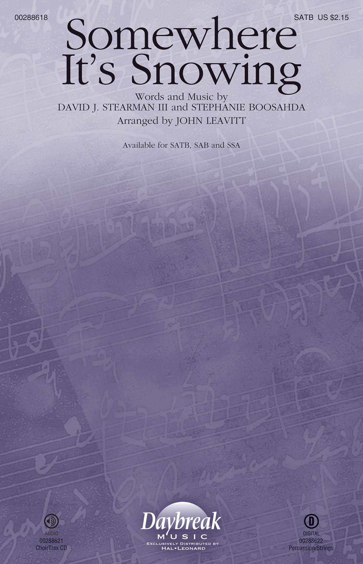 David J. Stearman III Stephanie Boosahda: Somewhere It's Snowing: Mixed Choir a