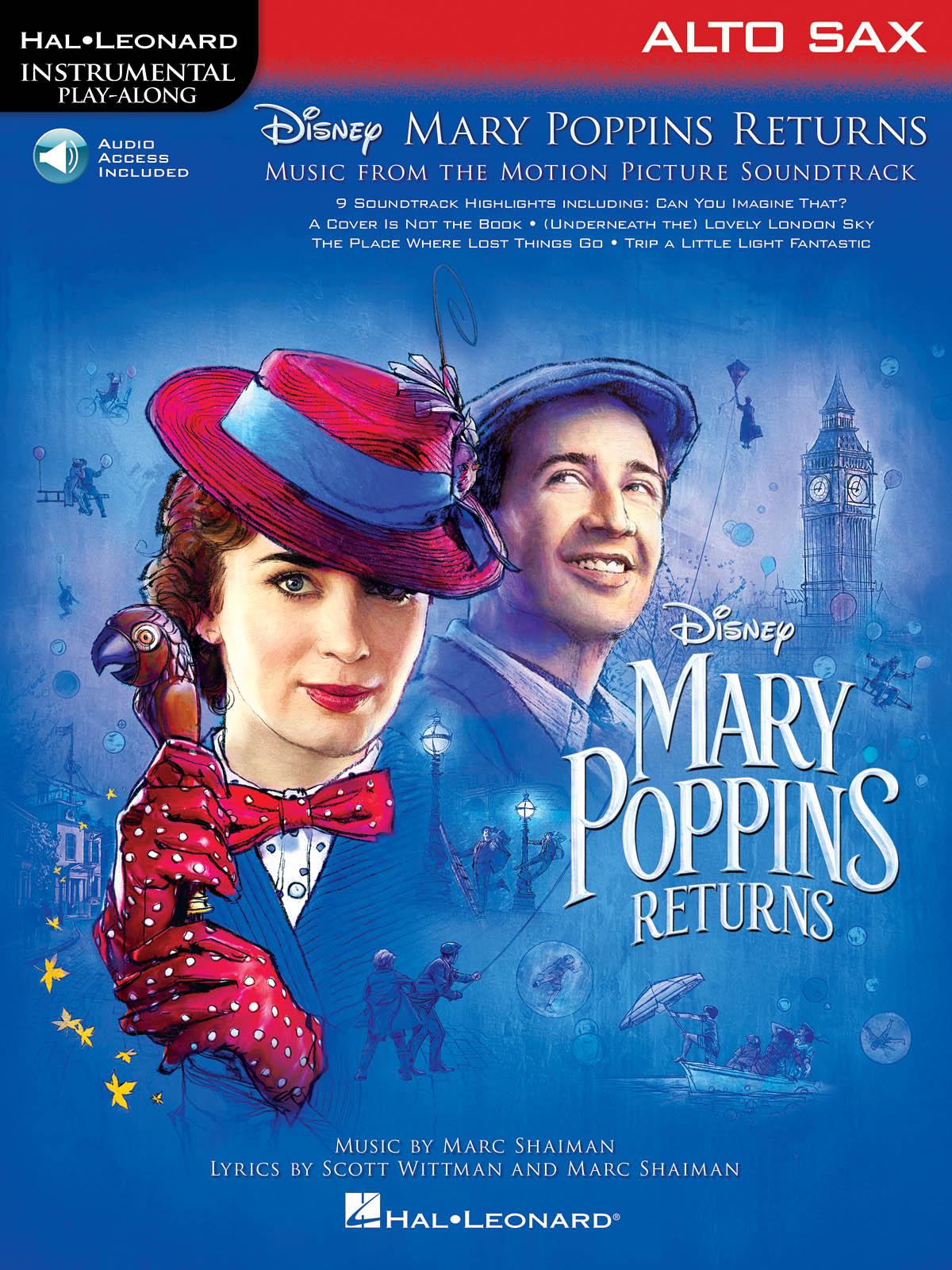 Marc Shaiman Scott Wittman: Mary Poppins Returns for Alto Sax: Alto Saxophone: