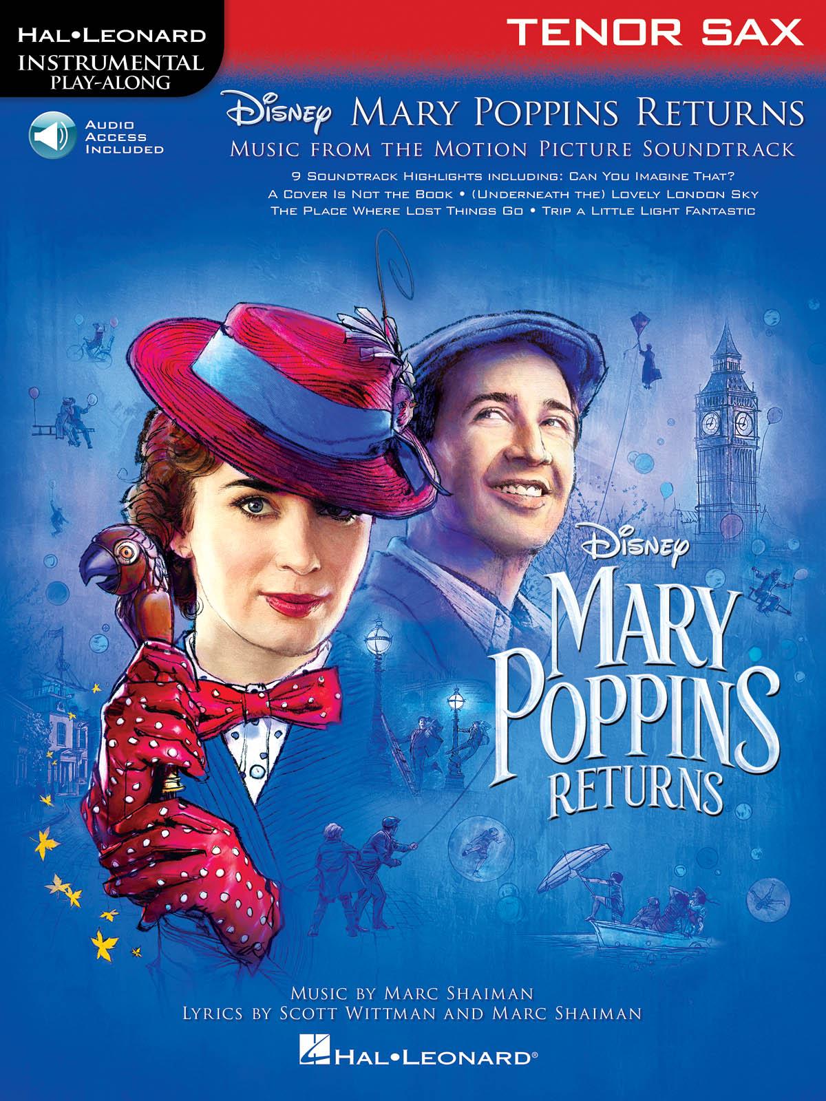 Marc Shaiman Scott Wittman: Mary Poppins Returns for Tenor Sax: Tenor Saxophone: