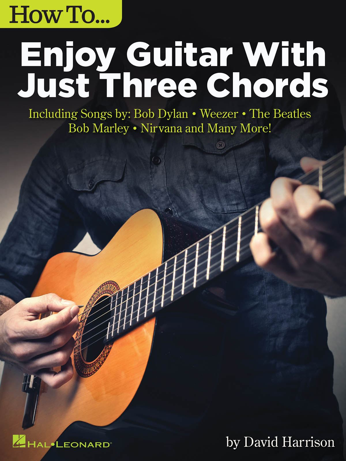 How to Enjoy Guitar with Just Three Chords: Guitar Solo: Instrumental Album