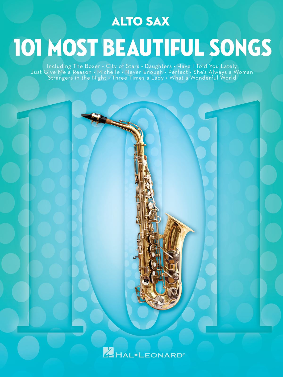 101 Most Beautiful Songs: Alto Saxophone: Instrumental Collection