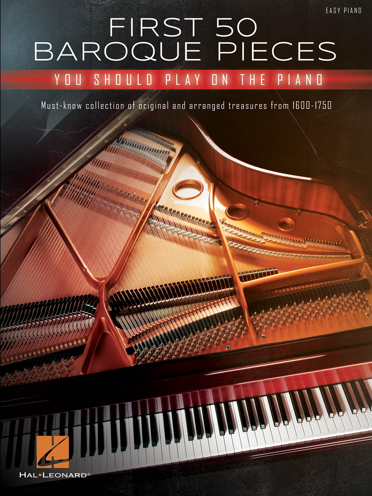 First 50 Baroque Pieces You Should Play on Piano: Piano: Instrumental Collection
