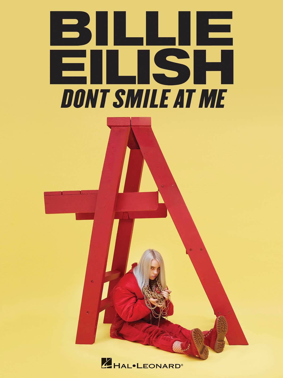 Billie Eilish: Billie Eilish - Don't Smile At Me: Piano  Vocal and Guitar: Vocal