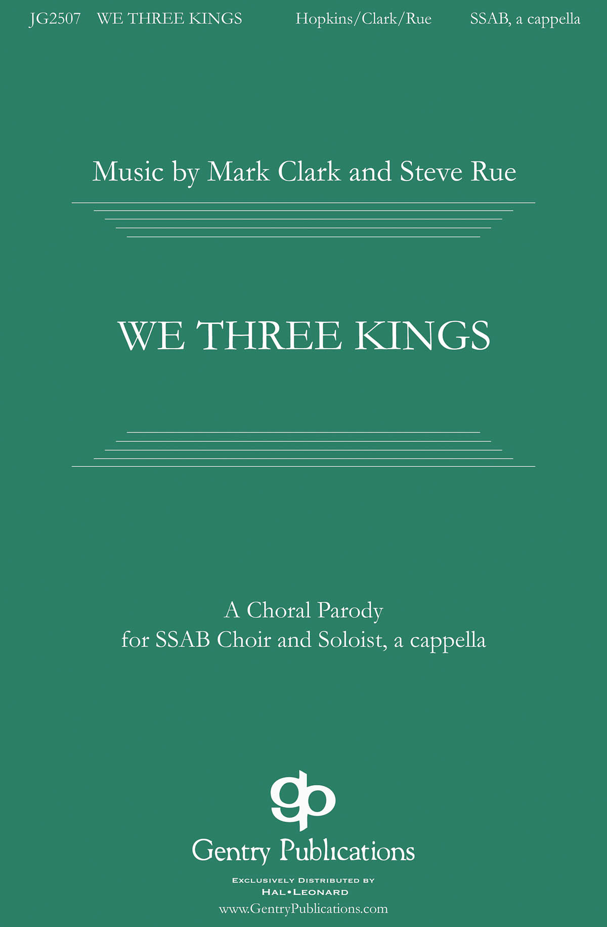 Mark Clark: We Three Kings: Mixed Choir a Cappella: Vocal Score