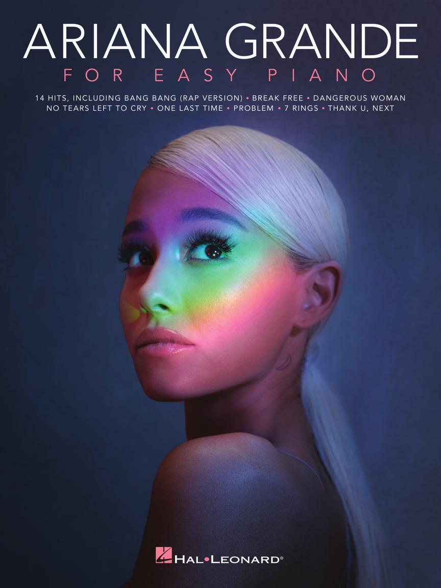 Ariana Grande: Ariana Grande for Easy Piano: Easy Piano: Artist Songbook