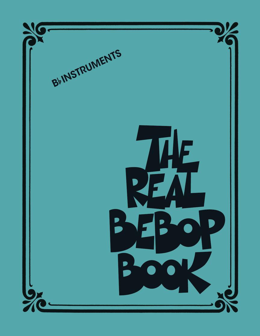 The Real Bebop Book: B-Flat Instrument: Instrumental Album