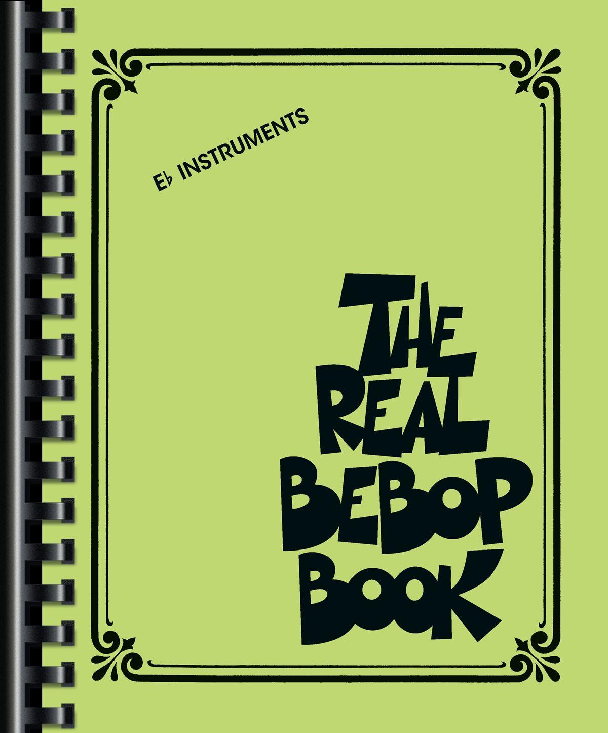 The Real Bebop Book: E Flat Instrument: Instrumental Album
