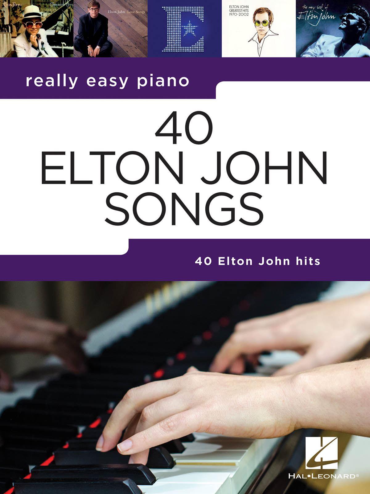 Elton John: Really Easy Piano: 40 Elton John Songs: Easy Piano: Instrumental