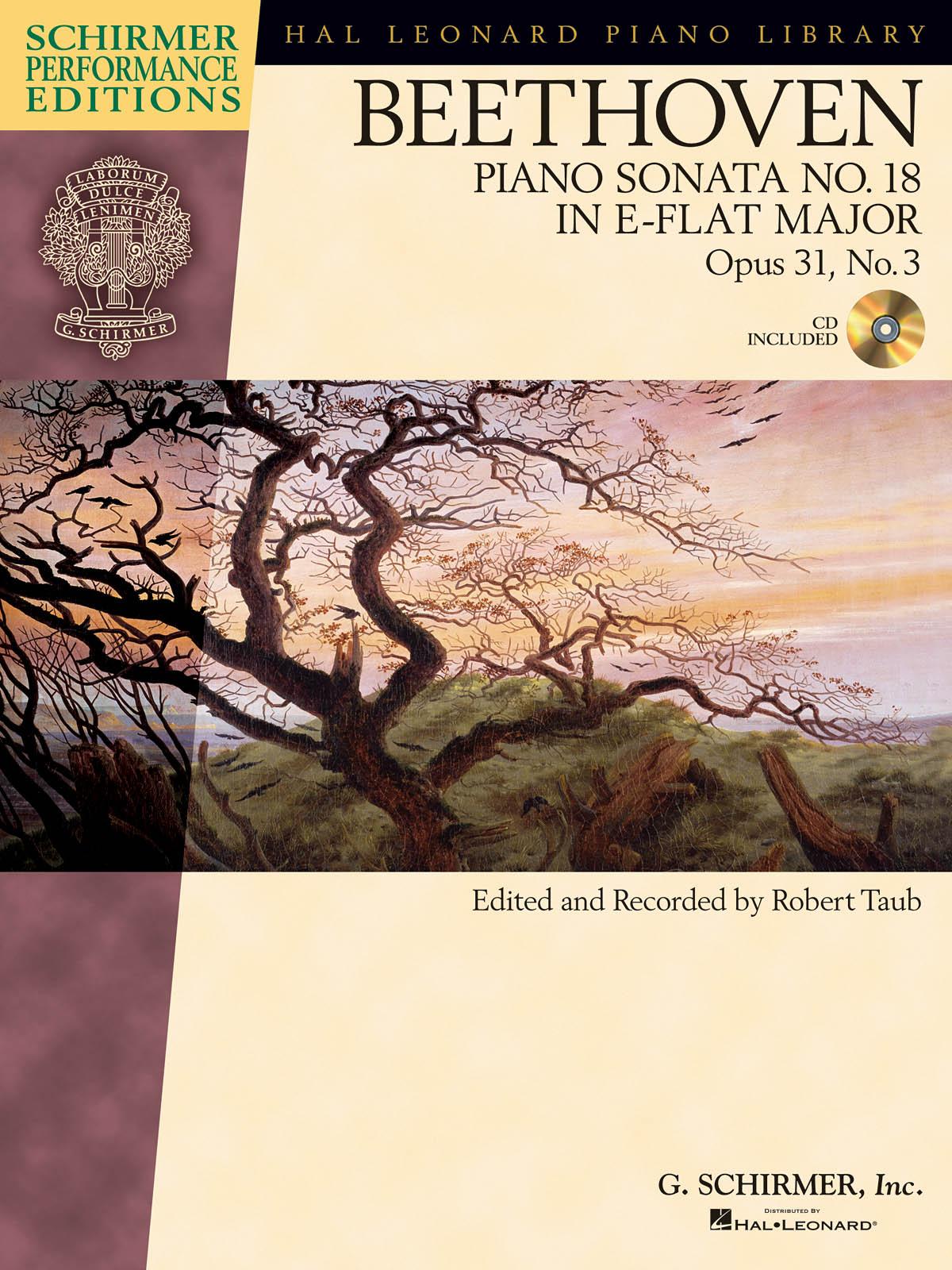 Ludwig Van Beethoven: Piano Sonata No.18 In E Flat Op.31 No.3 (Schirmer Performance Edition) (Schirmer Performance Editions)
