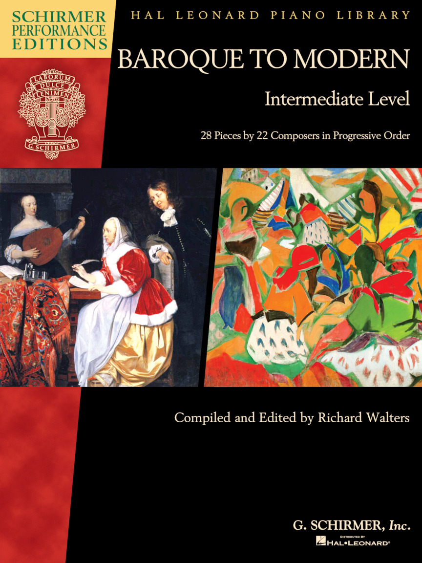 Baroque to Modern: Intermediate Level: Piano: Instrumental Album