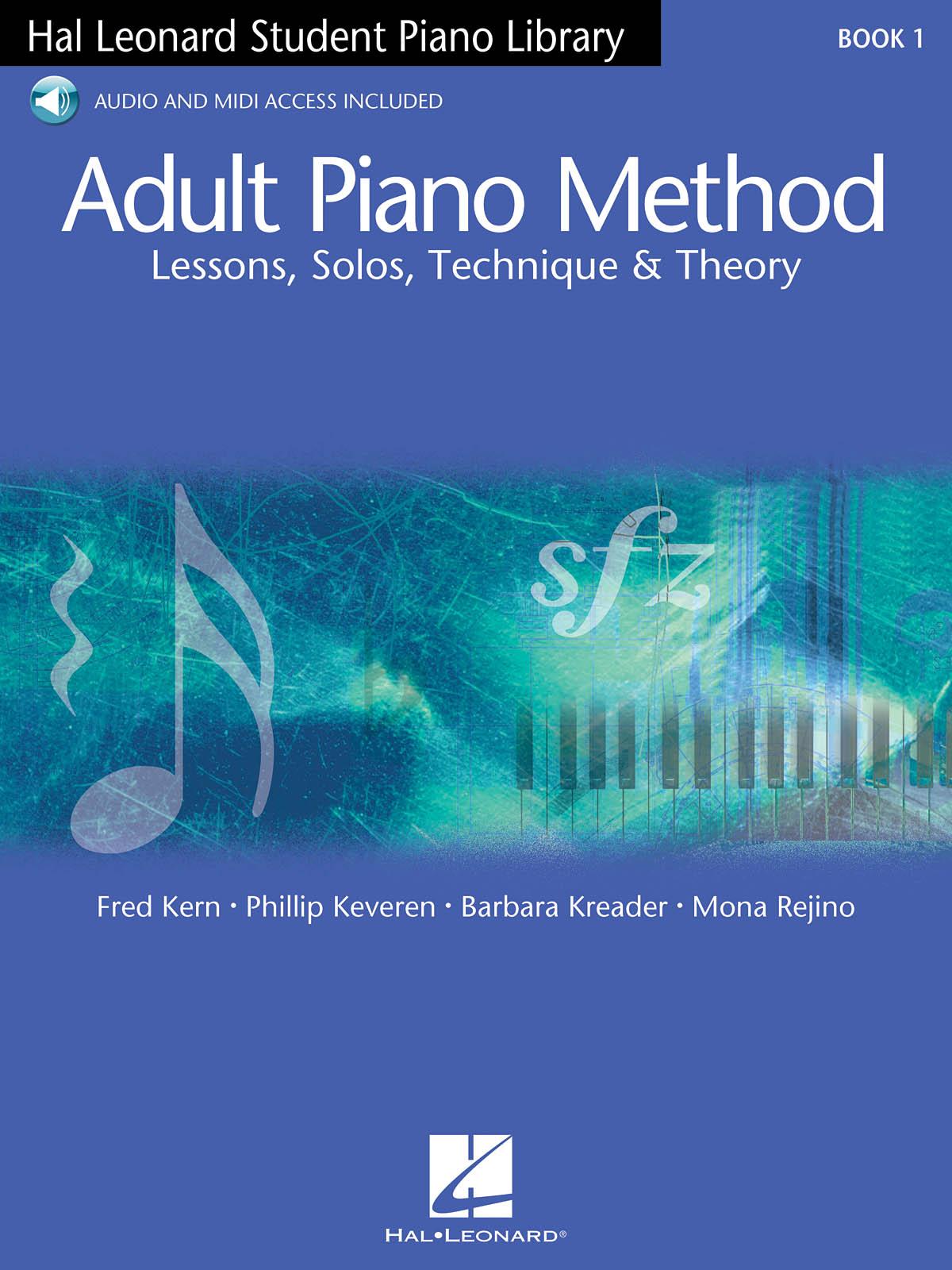 Mona  Rejino: Hal Leonard Adult Piano Method: Piano: Instrumental Tutor
