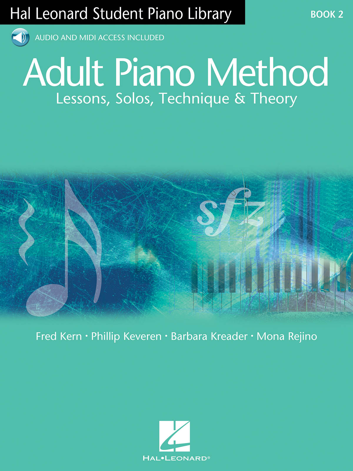 Mona  Rejino: Hal Leonard Adult Piano Method Book 2: Piano: Instrumental Tutor
