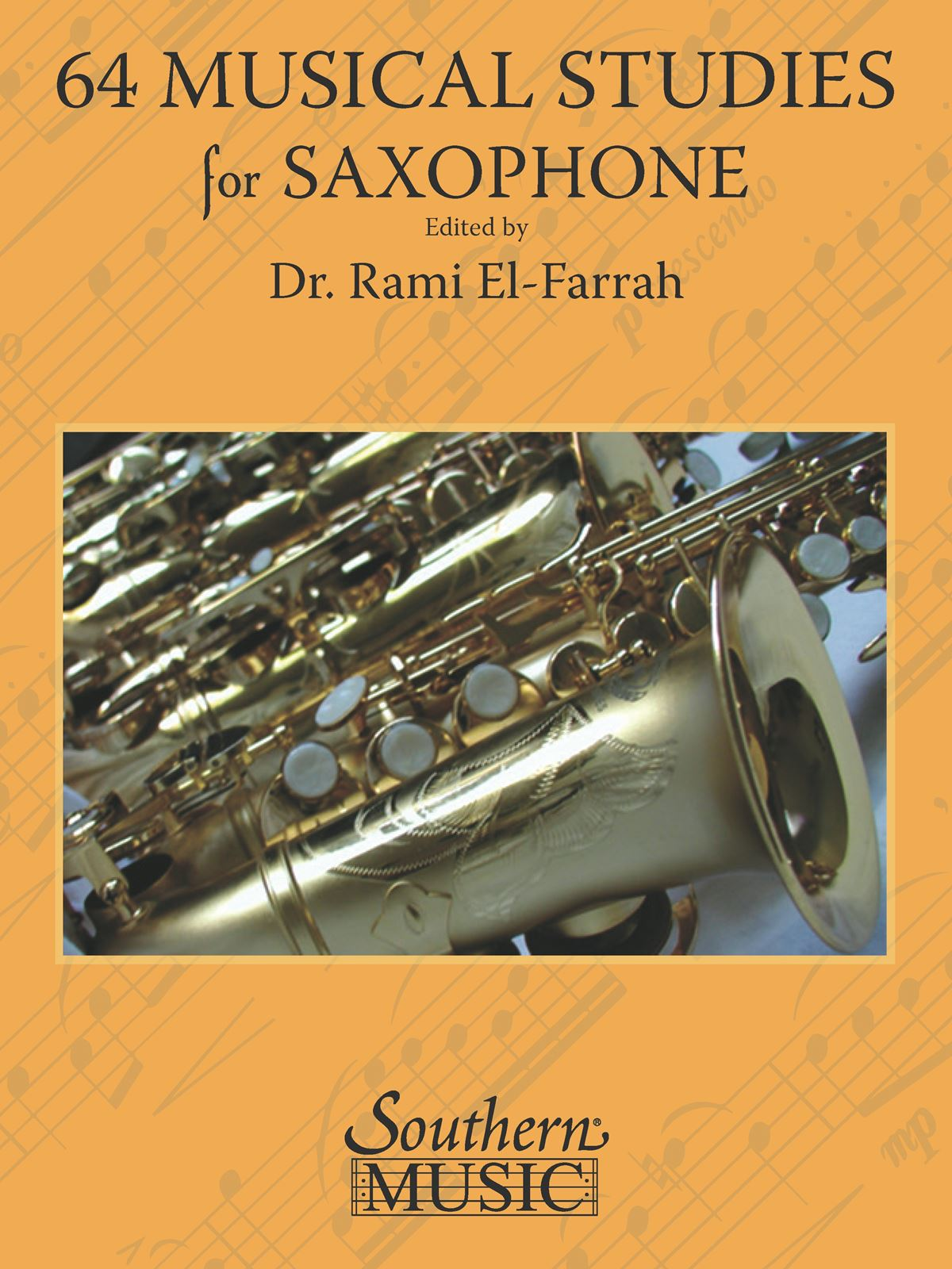 64 Musical Studies for All Saxophones: Saxophone: Study