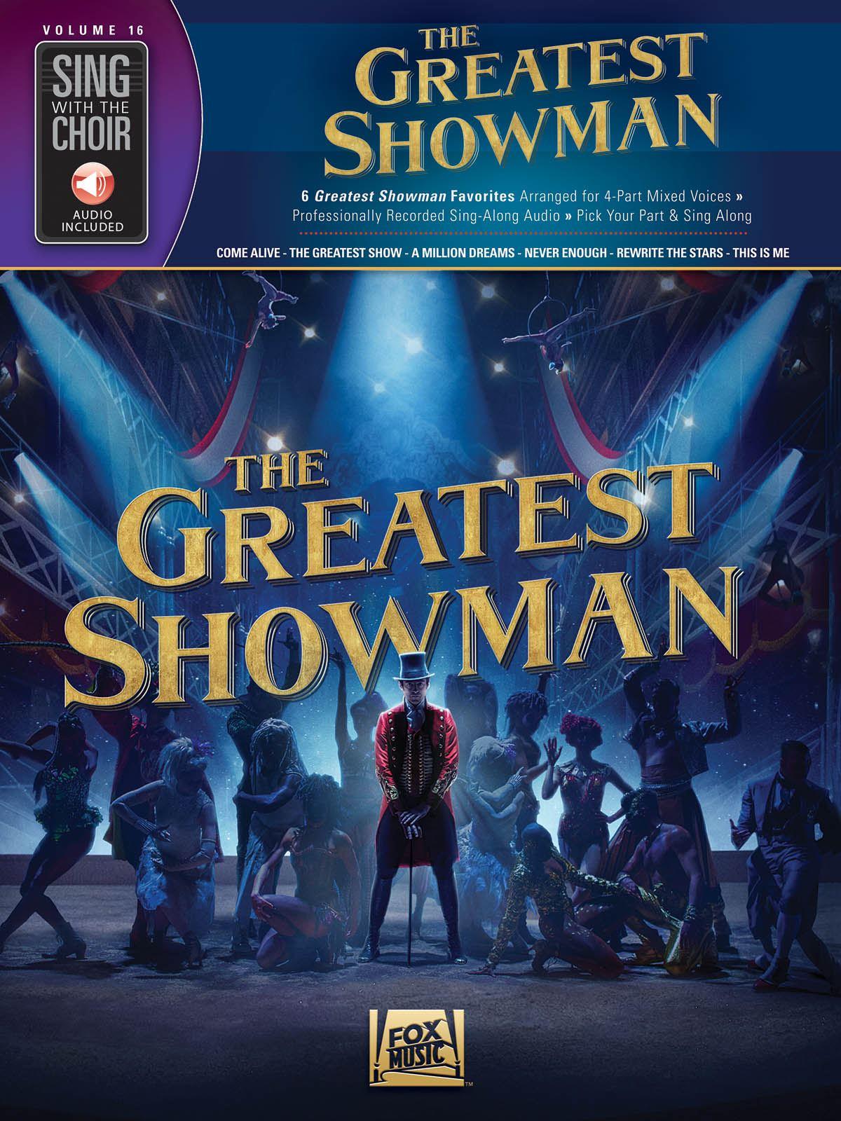 Benj Pasek Justin Paul: The Greatest Showman: Mixed Choir a Cappella: Vocal