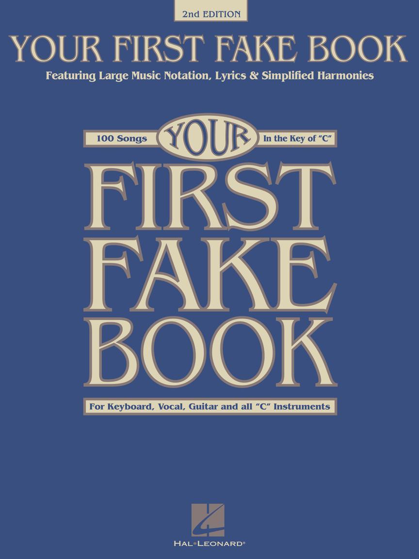 Your First Fake Book - 2nd Edition: C Instrument: Instrumental Album