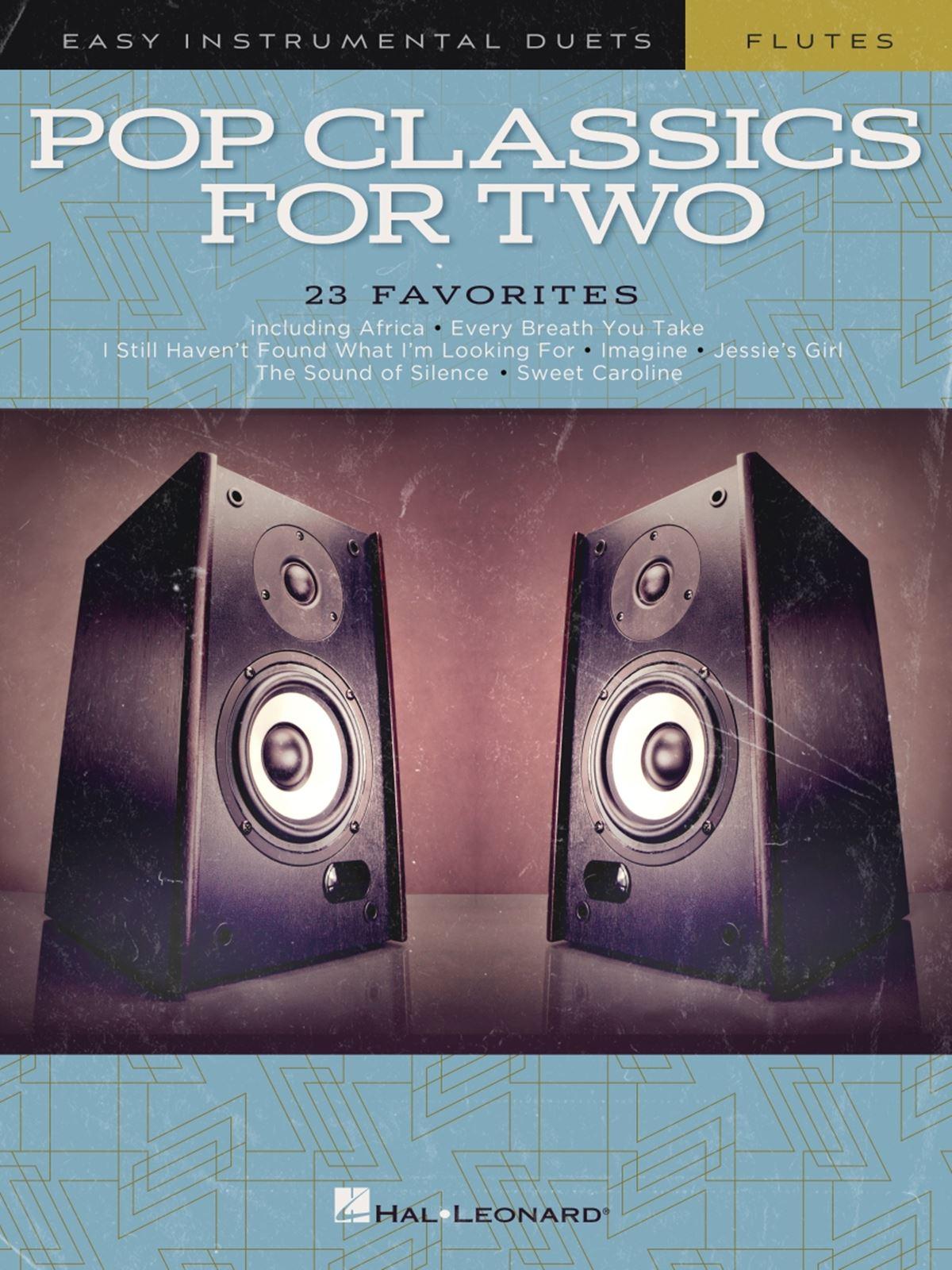 Pop Classics For Two - Easy Duets - Flute: Flute Duet: Instrumental Album