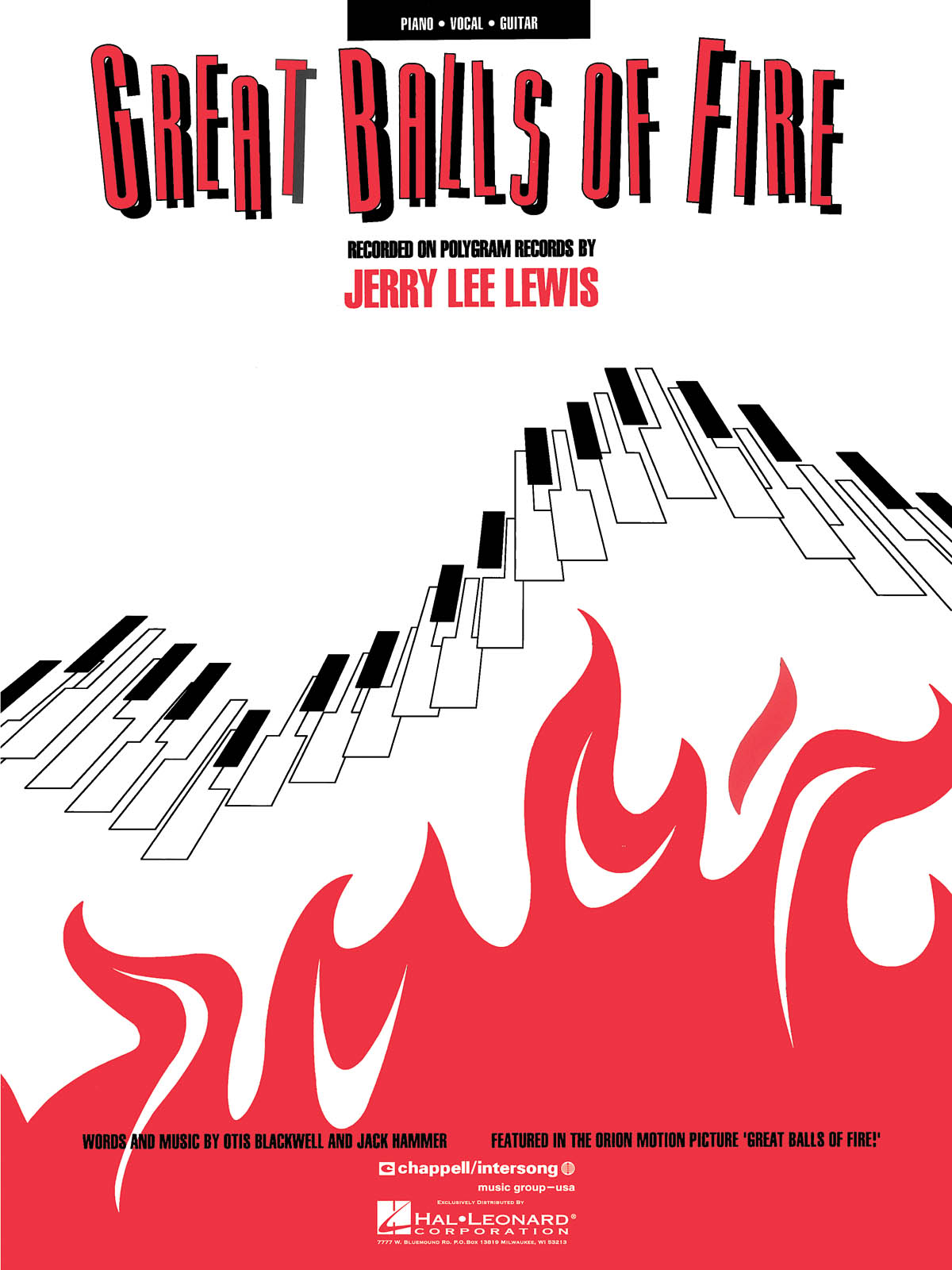 Jerry Lee Lewis: Great Balls of Fire: Piano  Vocal and Guitar: Album Songbook