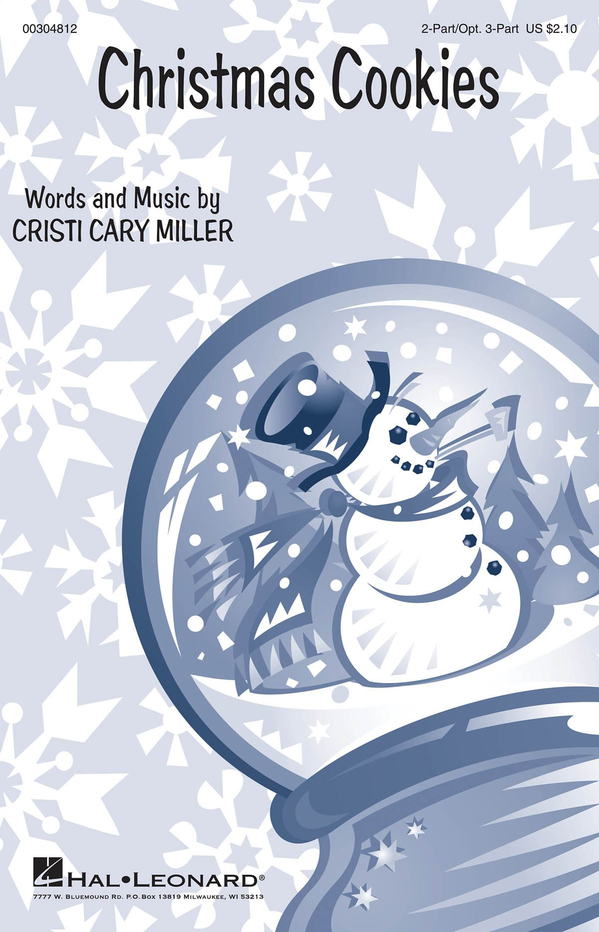 Cristi Cary Miller: Christmas Cookies: Mixed Choir a Cappella: Vocal Score