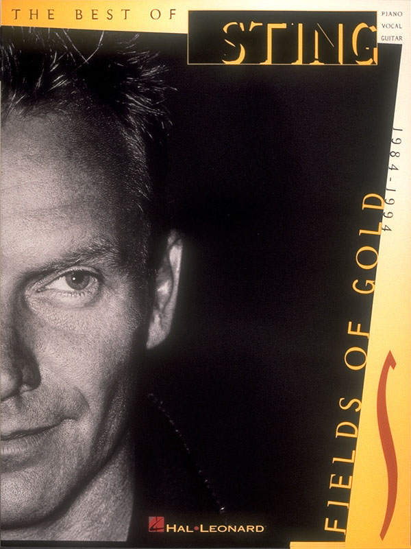 Sting Sting: Sting - Fields of Gold: Piano  Vocal and Guitar: Artist Songbook
