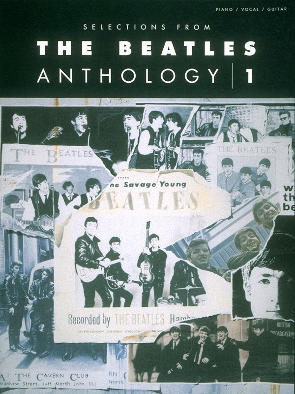 The Beatles: Selections from The Beatles Anthology  Volume 1: Piano  Vocal and