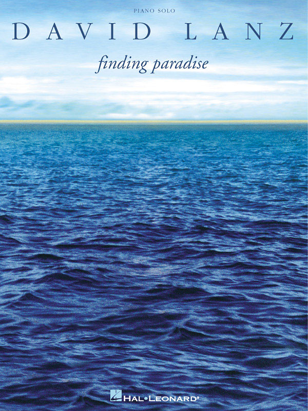 David Lanz: Finding Paradise: Piano: Instrumental Album