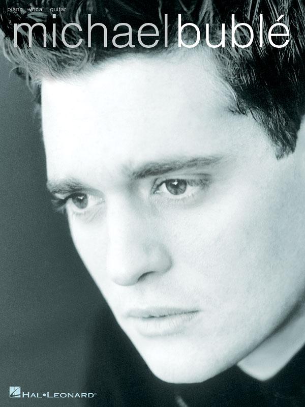 Michael Bublé: Michael Bublé: Piano  Vocal and Guitar: Album Songbook