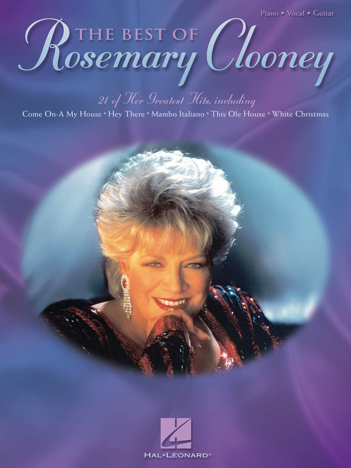 Rosemary Clooney: The Best of Rosemary Clooney: Piano  Vocal and Guitar: Mixed